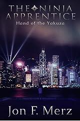 The Ninja Apprentice: Hand of the Yakuza: Book 3 in The Ninja Apprentice Series Kindle Edition