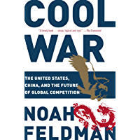 Cool War: The United States, China, and the Future of Global Competition (English Edition)