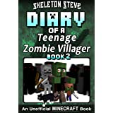 Diary of a Teenage Minecraft Zombie Villager - Book 2 : Unofficial Minecraft Books for Kids, Teens, & Nerds - Adventure Fan F