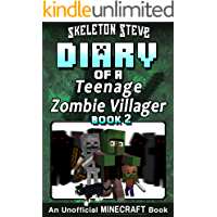 Diary of a Teenage Minecraft Zombie Villager - Book 2 : Unofficial Minecraft Books for Kids, Teens, & Nerds - Adventure Fan Fiction Diary Series (Skeleton ... - Devdan the Teen Zombie Villager)