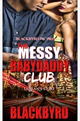 The Messy Babydaddy Club: Ju's Story Kindle Edition