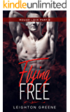 Flying Free: Rough Love Part 8