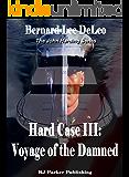 Hard Case III: Voyage of the Damned (John Harding Series Book 3)