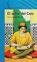 El Señor Del Cero / The Zero