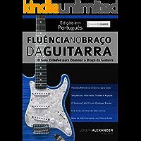 Fluência no Braço da Guitarra: Edição em Português
