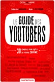 Le GUIDE des YOUTUBERS