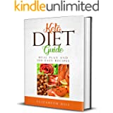Keto Diet Guide: Meal Plan and 100 Easy Recipes