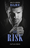 The Risk (The Billionaires Club)