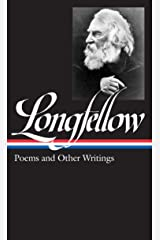 Henry Wadsworth Longfellow: Poems and Other Writings (LOA #118) (Library of America)