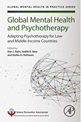 Global Mental Health and Psychotherapy: Adapting Psychotherapy for Low- and Middle-Income Countries (Global Mental Health in Practice) Kindle Edition