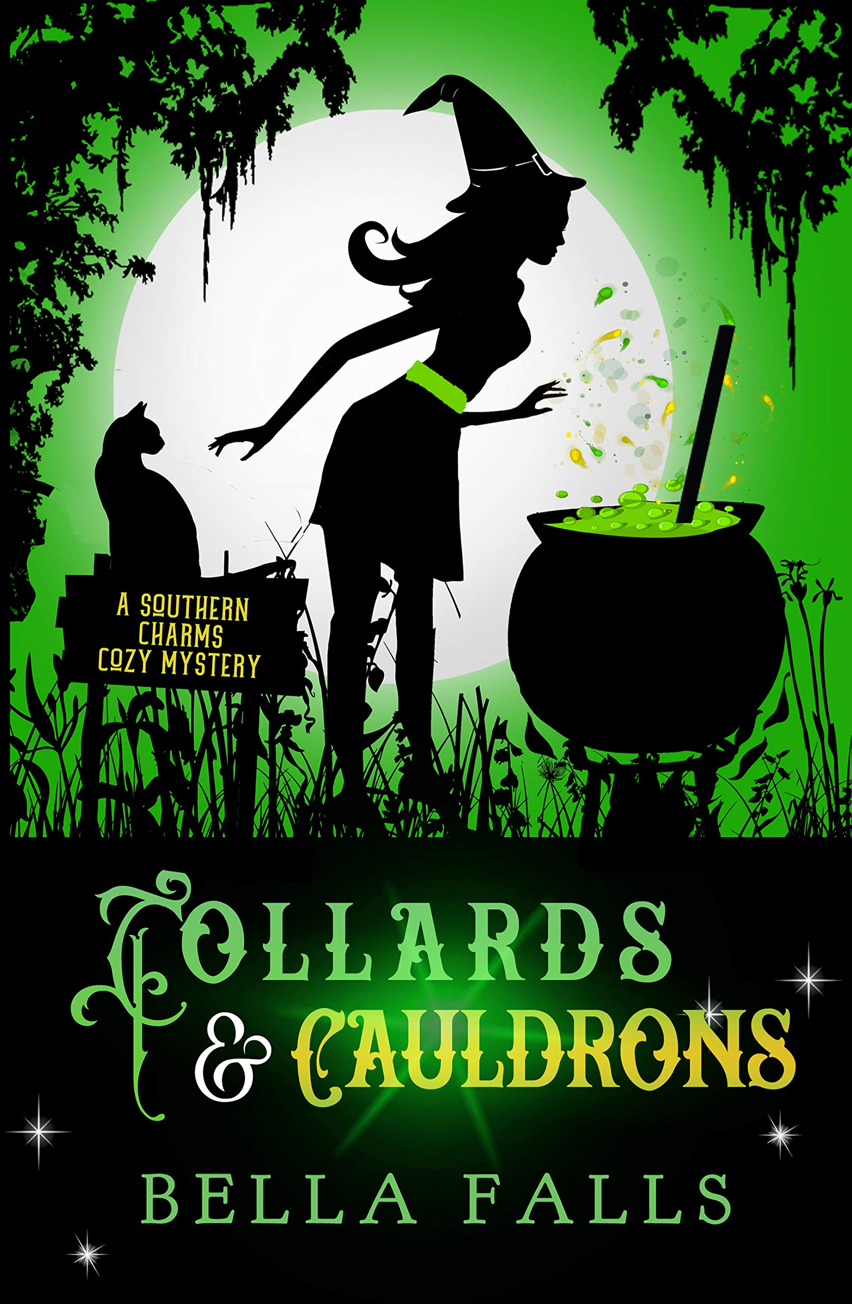 Collards & Cauldrons (A Southern Charms Cozy Mystery Book 5) (English Edition)
