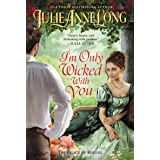 I'm Only Wicked with You: The Palace of Rogues (The Palace of Rogues, 3)