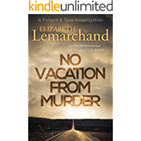 No Vacation From Murder (Pollard & Toye Investigations Book 6)