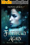 Faithfully Again (The Faith Series Book 1)