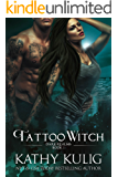 Tattoo Witch: Dark Realms Book 3