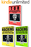 Hacking & Tor: The Complete Beginners Guide To Hacking, Tor, & Accessing The Deep Web & Dark Web (How to Hack, Penetration Testing, Computer Hacking, Cracking, ... Web, Deep Net, Dark Net) (English Edition)