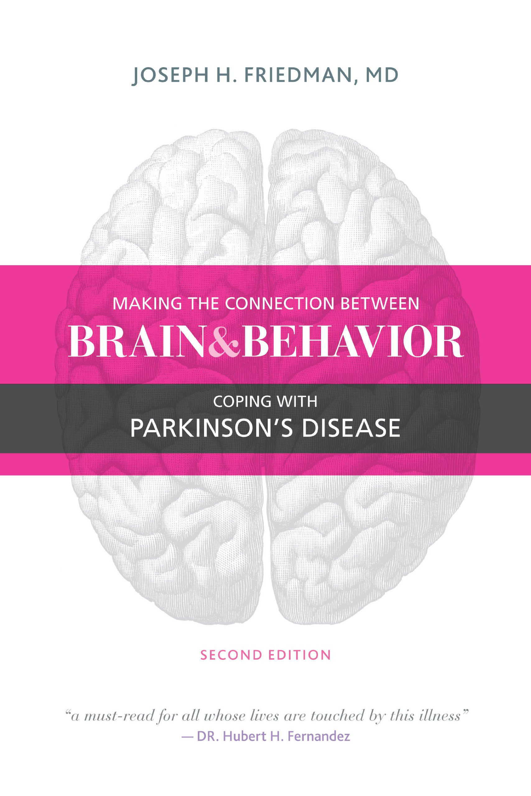 Making the Connection Between Brain and Behavior: Coping with Parkinson's  Disease: Joseph Friedman MD: 9781936303533: Amazon.com: Books