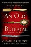 An Old Betrayal: A Charles Lenox Mystery (Charles Lenox Mysteries Book 7)