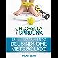 Chlorella + Spirulina en el tratamiento del Síndrome Metabólico