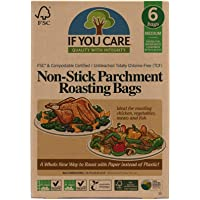 If You Care Parchment Roasting Paper Bags – Pack of 6 - Unbleached, Chlorine Free, Nonstick, Compostable, Silicone…