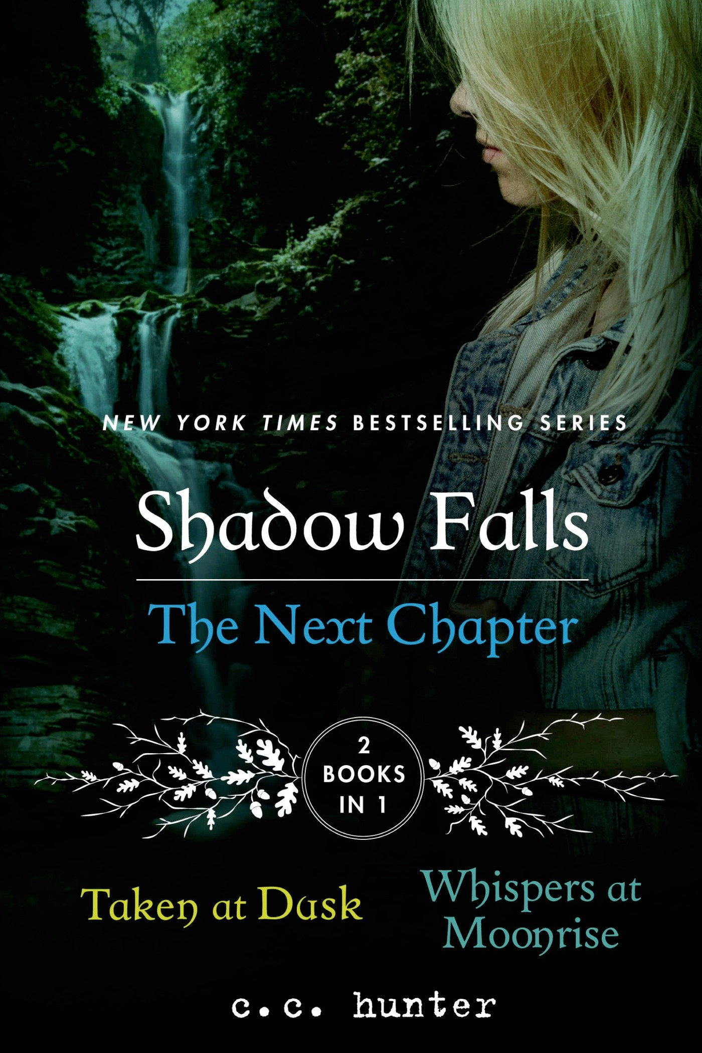 Shadow Falls the Next Chapter: Taken at Dusk and Whispers at ...