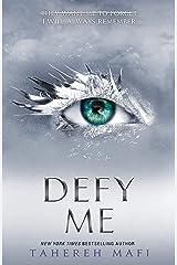 Defy Me (Shatter Me) (Book 5) Paperback