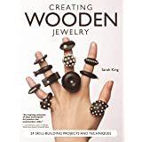 Creating Wooden Jewelry: 24 Skill-Building Projects and Techniques (Fox Chapel Publishing) Comprehensive Guide to Create Stan