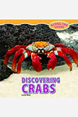 Discovering Crabs (Along the Shore) Library Binding