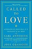 Called to Love: Approaching John Paul II's Theology