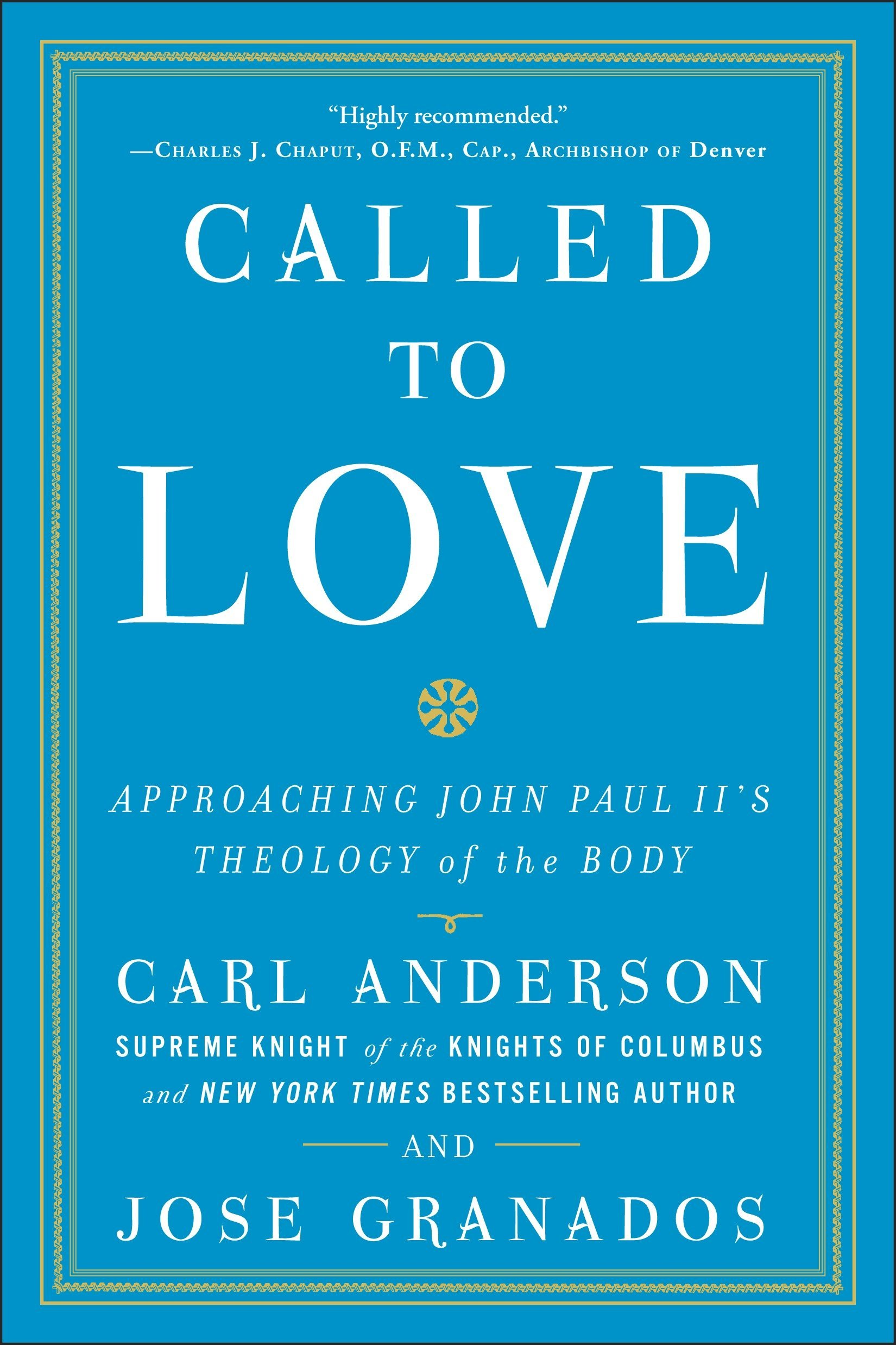 Called to Love: Approaching John Paul II's Theology of the Body pdf