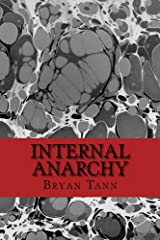 Internal Anarchy: Poetry of an Existence Malcontent (Volume 1) Kindle Edition