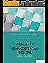 Manual de Administração Judicial: enfoque conceitual