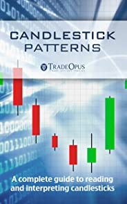 Candlestick Patterns for Profit: The Complete Guide to Profitable Candlestick Trading (English Edition)