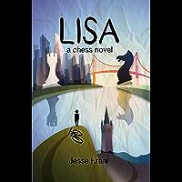 Lisa, A Chess Novel (English Edition)