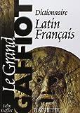 Dictionnaire latin-français : Le grand Gaffiot
