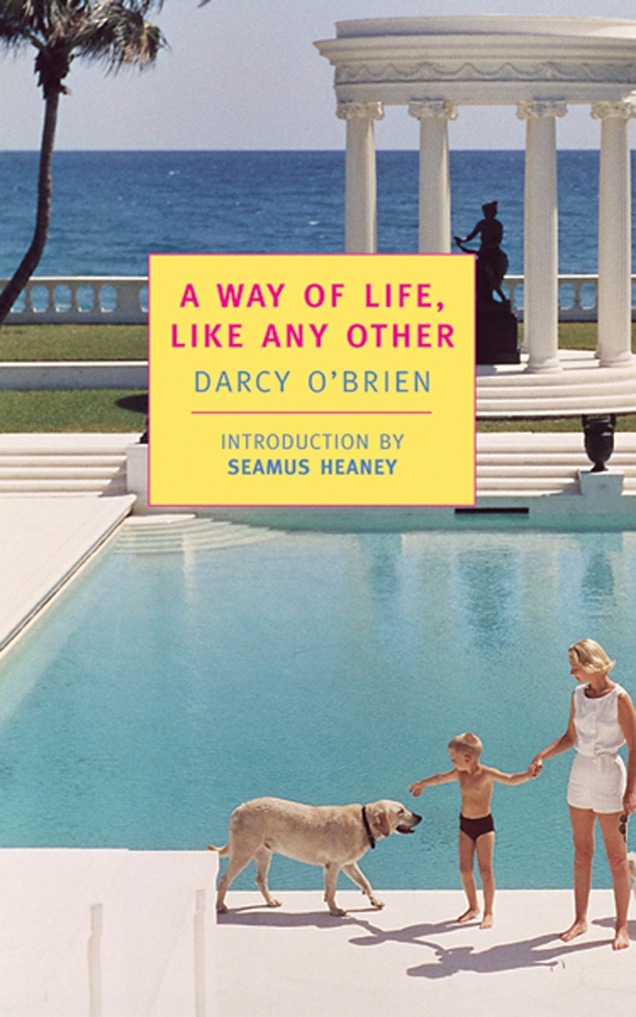 Read Online A Way of Life, Like Any Other (New York Review Books Classics) ebook
