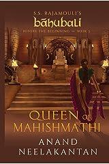 Queen of Mahishmathi (Baahubali: Before the Beginning Book 3) Kindle Edition