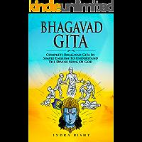 Bhagavad Gita : Complete Bhagavad Gita In Simple English To Understand The Divine Song Of God (Eastern Spirituality…