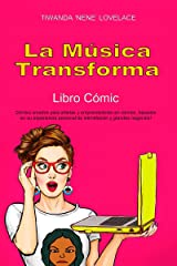 La Música Transforma Libro Cómic  (Spanish Edition) Kindle Edition