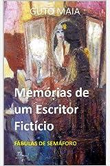 Memórias de um Escritor Fictício: Fábulas de Semáforo (Asterisk Education Livro 5) (Portuguese Edition) Kindle Edition