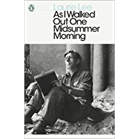 As I Walked Out One Midsummer Morning (Penguin Modern Classics) (English Edition)