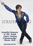 ビューティフル・モーメント・オブ・フィギュアスケート 2018年ISU世界選手権 Beautiful Moments of Figure Skating ISU World Championships 2018