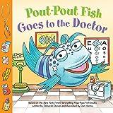 Pout-Pout Fish: Goes to the Doctor (A Pout-Pout Fish Paperback Adventure)