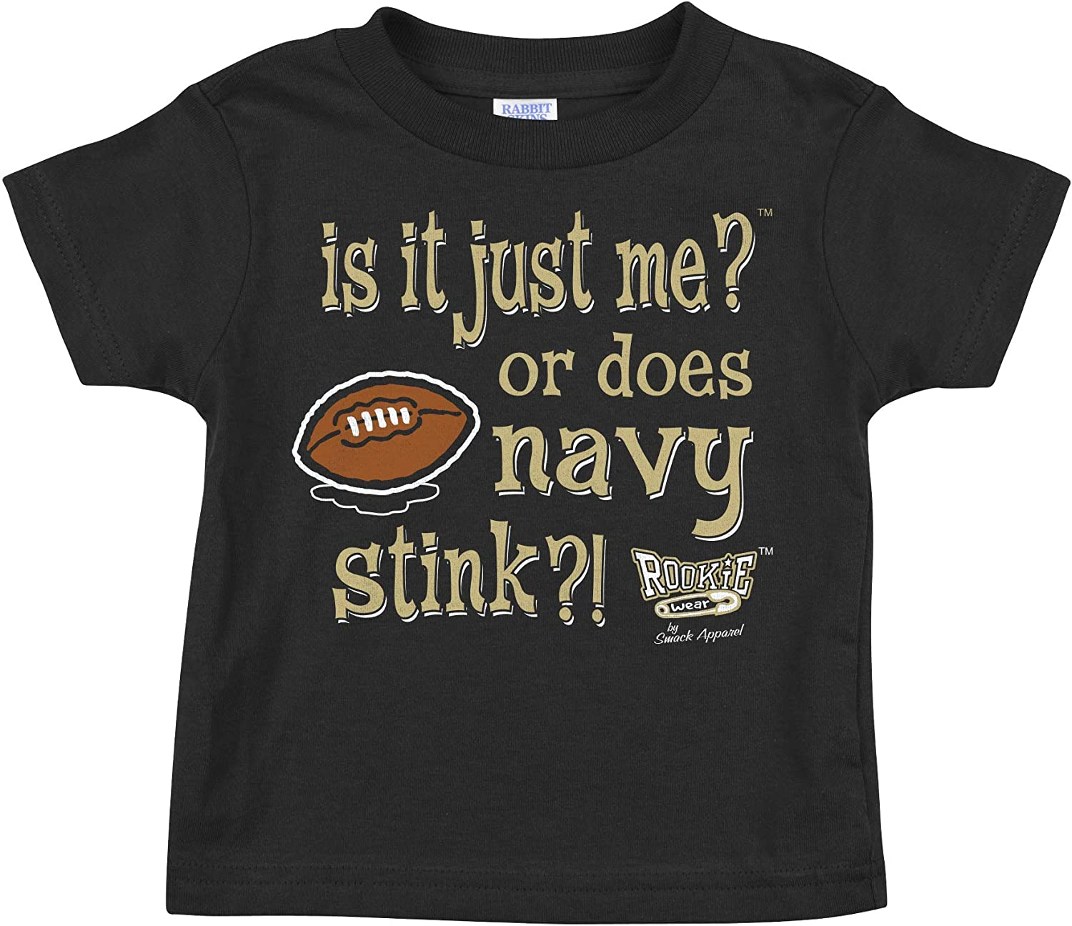 is it just me? Black Onesie or Toddler Tee Rookie Wear by Smack Apparel Army Football Fans Anti-Navy