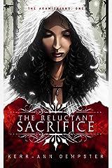 The Reluctant Sacrifice (The Aramithians Book 1) Kindle Edition