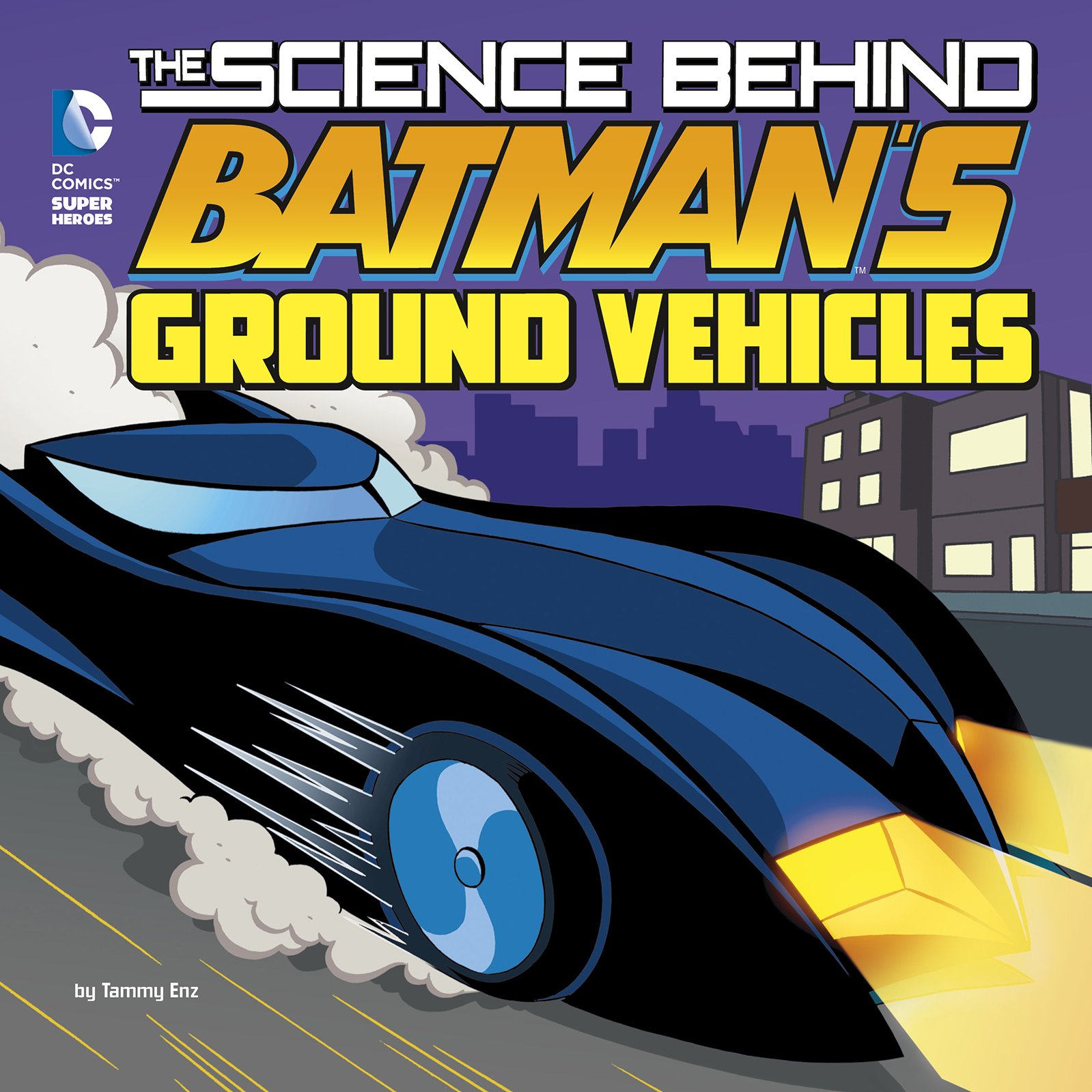 Download The Science Behind Batman's Ground Vehicles pdf