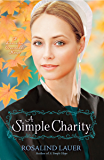 A Simple Charity: A Lancaster Crossroads Novel