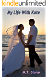 My Life With Kate (Jack Ryker Book 3)
