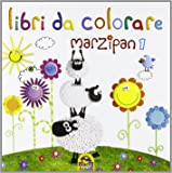 Marzipan. Libro da colorare. Ediz. illustrata: 1