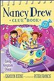 Candy Kingdom Chaos (Nancy Drew Clue Book)